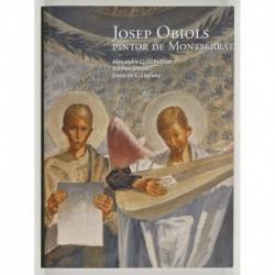 Josep Obiols, pintor de Montserrat
