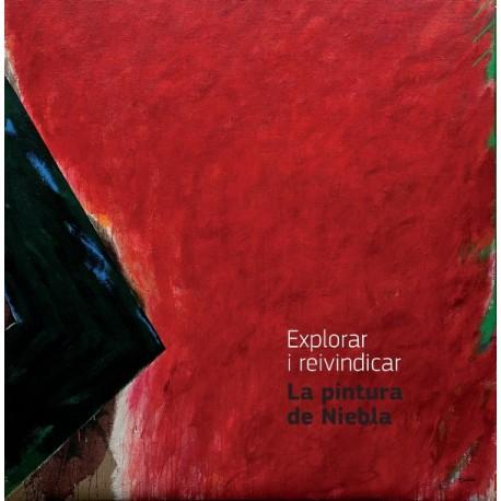 Explorar y reivindicar. La pintura de Niebla.