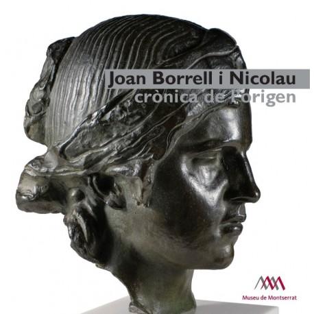 Joan Borrell i Nicolau. Crónica del origen