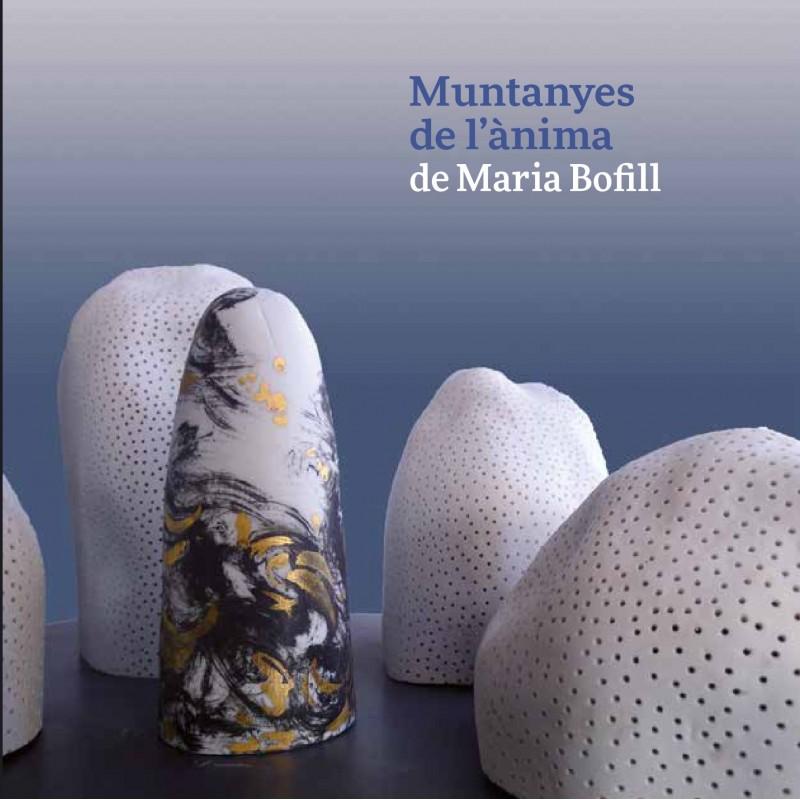Muntanyes de l'ànima, de Maria Bofill