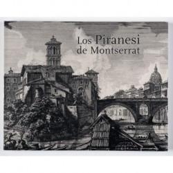 Los Piranesi de Montserrat