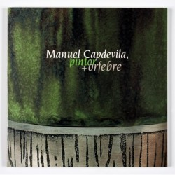 Manuel Capdevila, painter + goldsmith