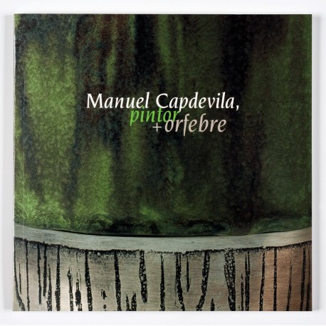 Manuel Capdevila, pintor + orfebre