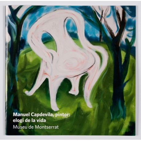 Manuel Capdevila, painter: praise of life