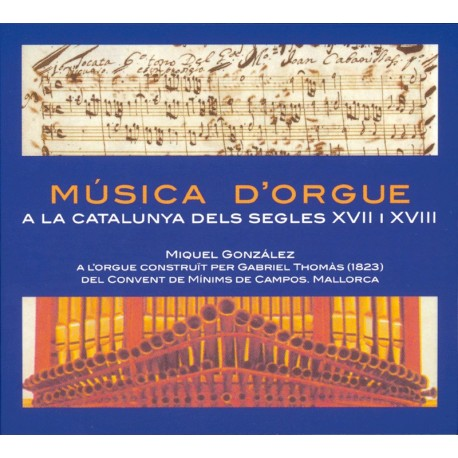 Catalan Music for organ from 17th and 18th centuries