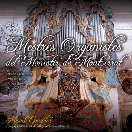 Maestros Organistas del Monasterio de Montserrat