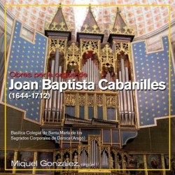 Works of organ by Joan Baptista Cabanilles