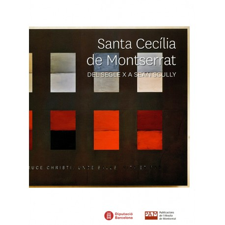 Santa Cecília de Montserrat. From 10th century to Sean Scully
