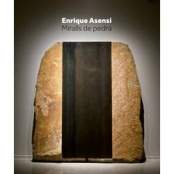 Enrique Asensi. Espejos de piedra