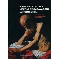 Cien años del 'San Jerónimo' de Caravaggio en Montserrat