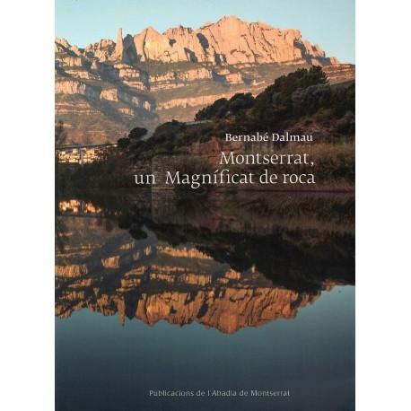 Montserrat, un Magníficat de roca